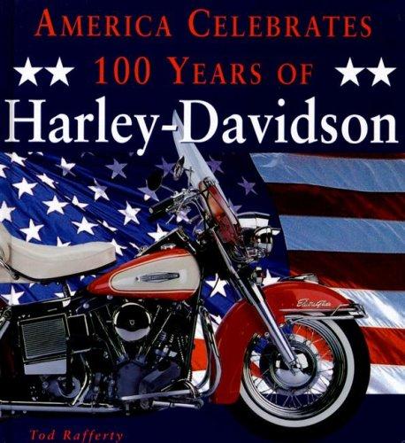 America Celebrates 100 Years of Harley-Davidson: Tod Rafferty