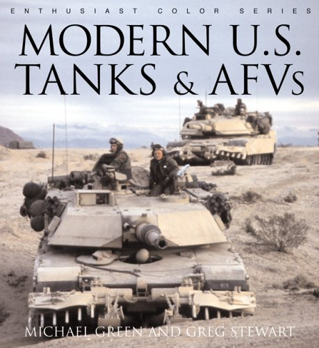 9780760314678: Modern U.S. Tanks and AFVs (Enthusiast Color)