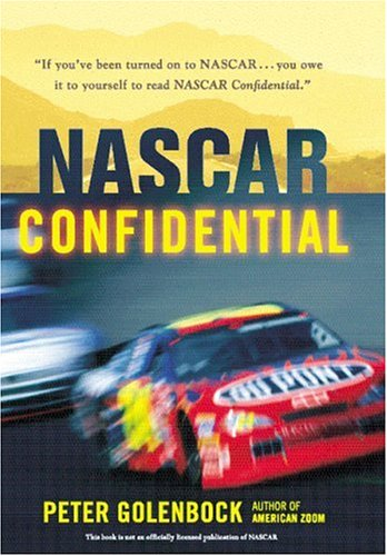 9780760314838: NASCAR Confidential: Triumph and Tragedy in America's Racing Heartland