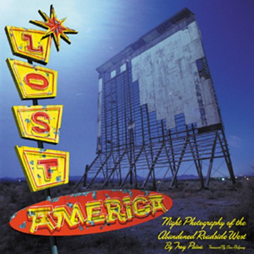 9780760314906: Lost America: The Abandoned Roadside West