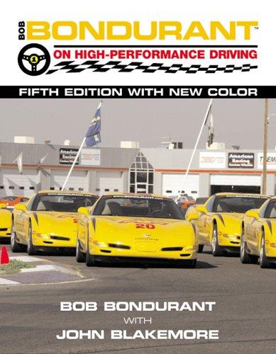 9780760315507: Bob Bondurant on High Performance Driving -5th Edition