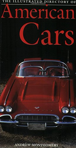 9780760315545: The Illustrated Directory of American Cars