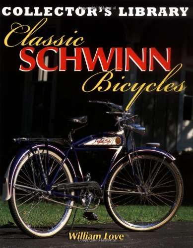 9780760315637: Classic Schwinn Bicycles (Collector's Library)