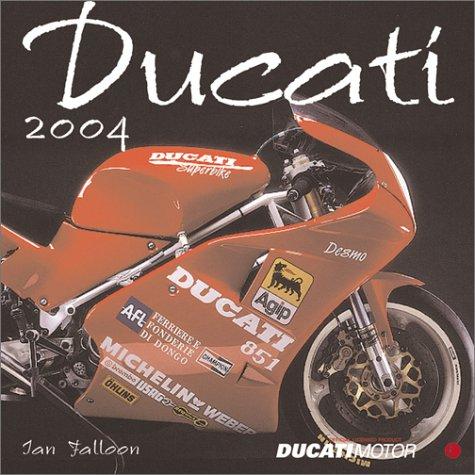9780760315682: Ducati 2004 Calendar
