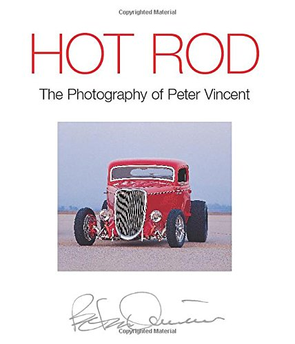 9780760315767: Hot Rod: The Photography of Peter Vincent