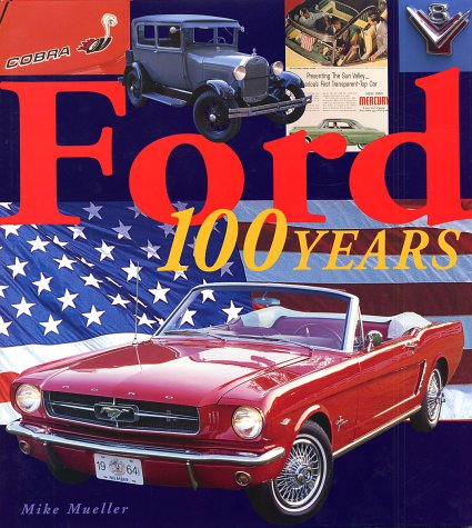 Ford: 100 Years of History (Deluxe Easton Press Edition)