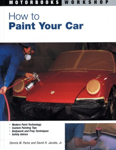 9780760315835: How to Paint Your Car: Bk. M2583 (Motorbooks Workshop)