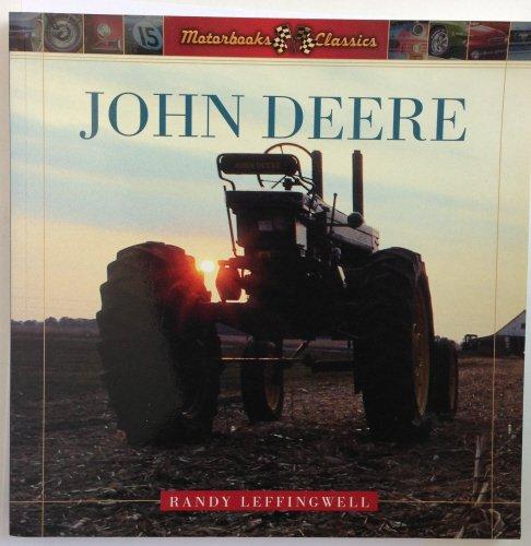 9780760315866: John Deere: A history of the Tractor (Motorbooks Classics)