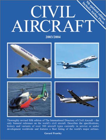 9780760315934: The International Directory of Civil Aircraft 2003/2004