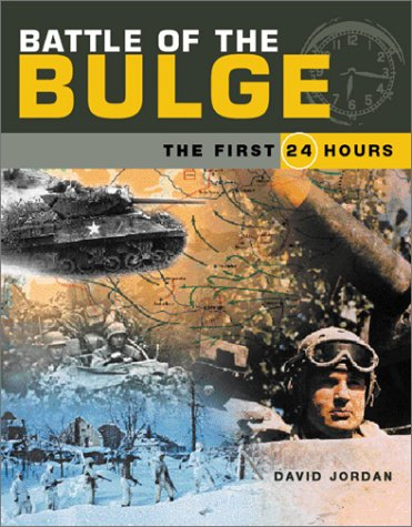9780760316061: Battle of the Bulge: The First 24 Hours