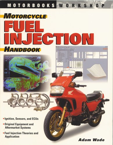 9780760316351: Motorcycle Fuel Injection Handbook (Motorbooks Workshop)