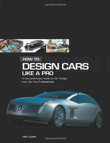 9780760316412: How to Design Cars Like a Pro