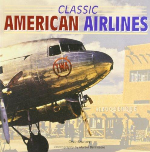 9780760316566: Classic American Airlines (Motorbooks Classics)