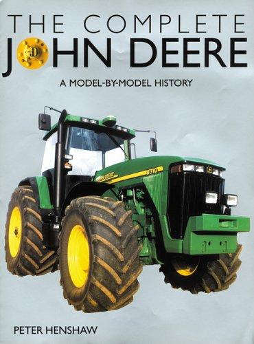 The Complete John Deere: Henshaw, Peter