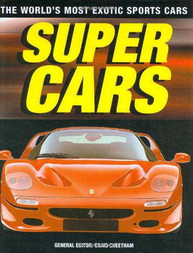 9780760316856: Supercars: The World's Most Exotic Sports Cars