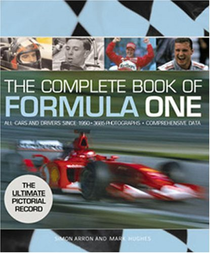 9780760316887: The Complete Book of Formula One: All Cars and Drivers Since 1950