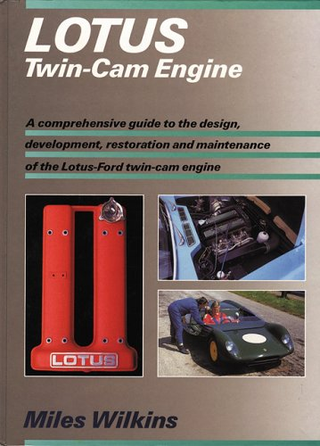 Lotus Twin-Cam Engine: Miles Wilkins