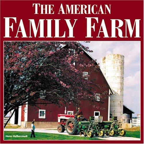 9780760317068: The American Family Farm (Motorbooks Classic)
