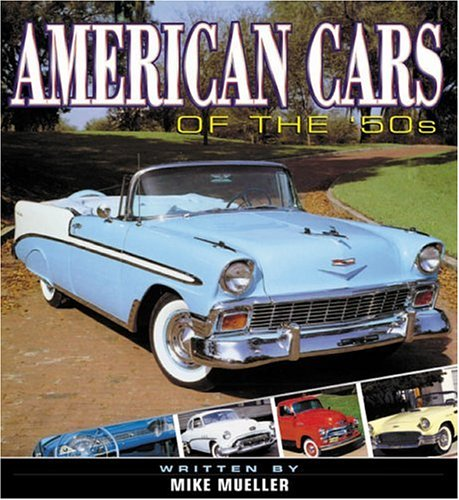 American Cars of the '50s-Bind-up: Mueller, Mike