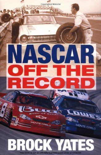9780760317266: NASCAR Off The Record