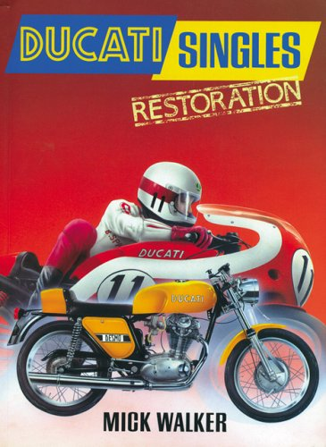 9780760317341: Ducati Singles Restoration (Motorbooks Workshop)