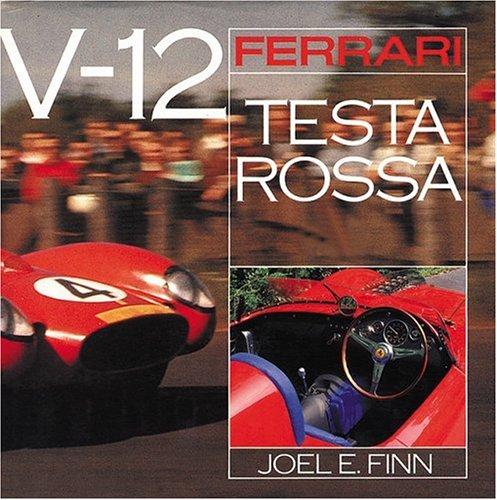 9780760317358: Ferrari Testa Rossa V-12