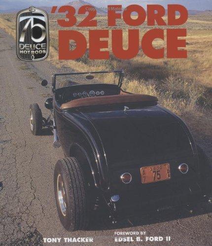 32 Ford Deuce: Thacker, Tony