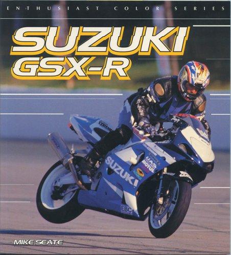 9780760317464: Suzuki GSX-R (Enthusiast Color)
