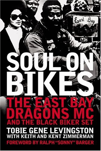 9780760317471: Soul on Bikes: The East Bay Dragons Mc and the Black Biker Experience