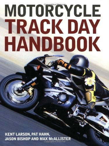 9780760317617: Motorcycle Track Day Handbook