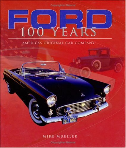 Ford 100 Years: Mueller, Mike