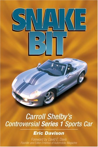 9780760317815: Snake Bit: Inside Carroll Shelby's Controversial Series 1 Sports Car (Motorbooks Workshop)