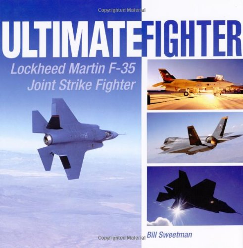 9780760317921: Ultimate Fighter: Lockheed Martin F-35 Joint Strike Fighter