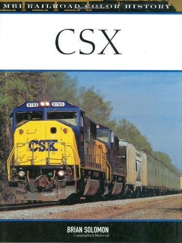 9780760317969: CSX: Railroad Heritage 1980-2005 (Color History)