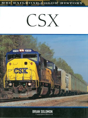 9780760317969: CSX (MBI Railroad Color History)