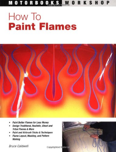 9780760318249: How to Paint Flames (Motorbooks Workshop)