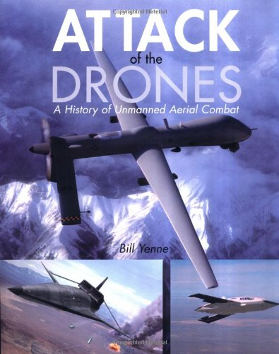 Attack of the Drones (0760318255) by Yenne, Bill