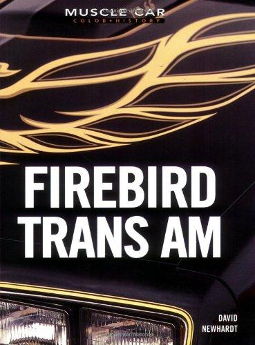 9780760318508: Firebird Trans Am (Muscle Car Color History)