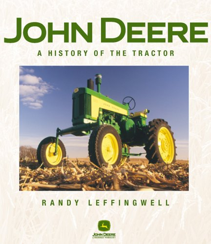 9780760318614: John Deere: A History of the Tractor
