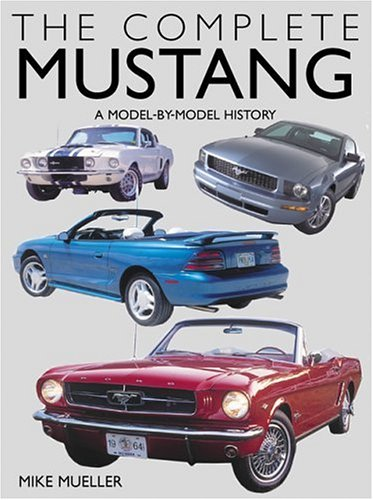 9780760318744: The Complete Mustang