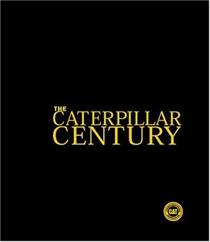 9780760318829: The Caterpillar Century Limited Edition Leatherbound Book