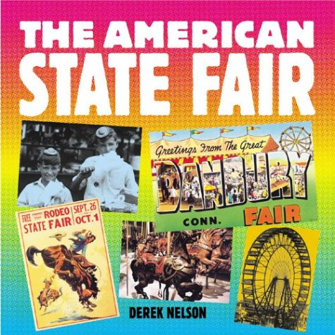 9780760319178: The American State Fair (Motorbooks Classics)