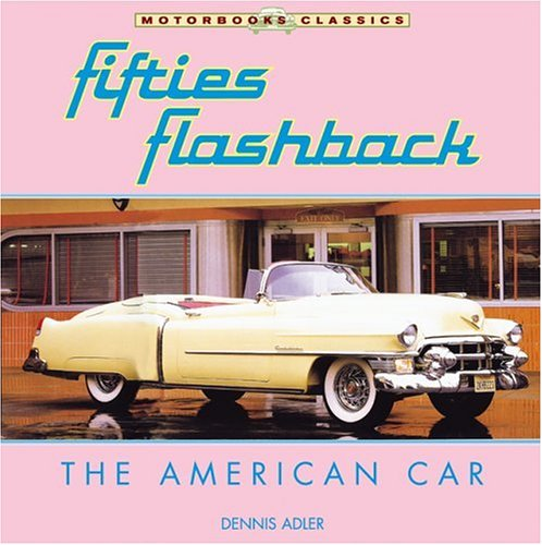 9780760319277: Fifties Flashback: The American Car (Motorbooks Classic)