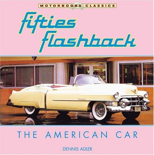 9780760319277: Fifties Flashback: The American Car (Motorbooks Classics)