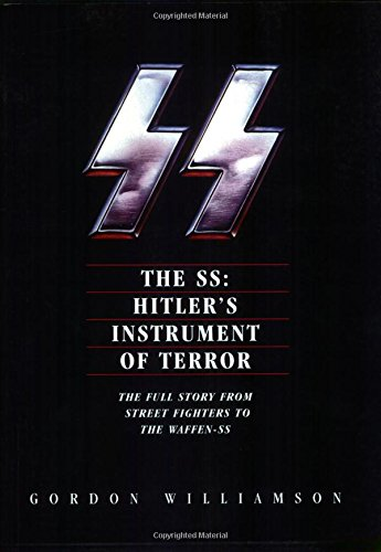 9780760319338: The SS: Hitler's Instrument of Terror
