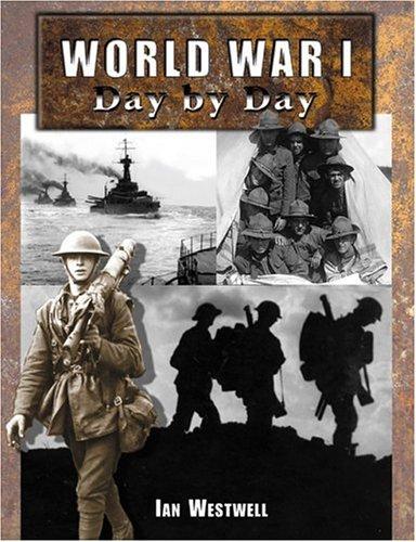 9780760319376: World War I Day by Day