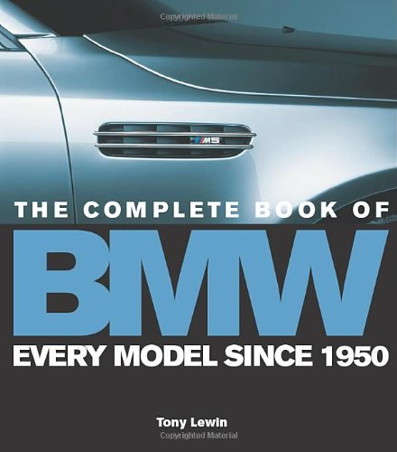The Complete Book of BMW: Tony Lewin