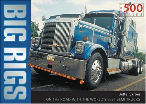 9780760319963: Big Rigs 500 Series (Crestline 500 Series)