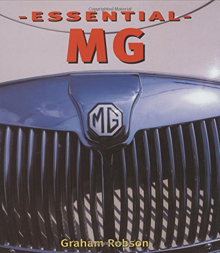 The Essential MG (9780760320037) by Graham Robson