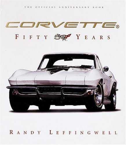 9780760320068: Corvette: Fifty Years